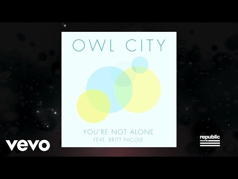 Baixar Owl City - You're Not Alone (Lyric Video) ft. Britt Nicole