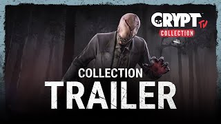 Dead by Daylight | Crypt TV Collection Trailer