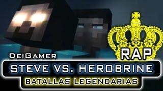 STEVE VS. HEROBRINE | BATALLAS LEGENDARIAS RAP