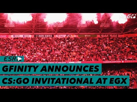 Gfinity​ has announced CS:GO​ Invitational at EGX​!
