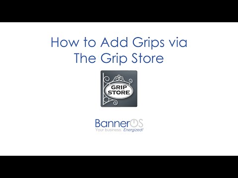 The BannerOS Grip Store