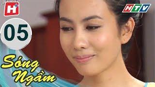 Sóng Ngầm – Tập 05 | Phim Tình Cảm Việt Nam Hay Nhất 2018