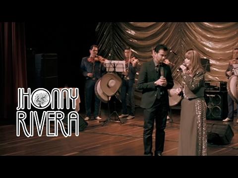 Jhonny Rivera y Yolanda Del Rio / Sabia Que No Cambiarías  [Video Oficial]