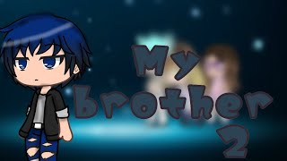 My brother •Mini movie• ( My brother's daughter ) [Ep 2.]
