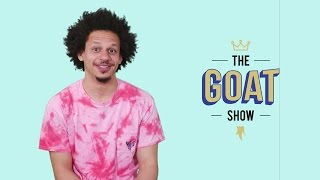 Eric Andre Nominates the Greatest Of All Time: The GOAT Show