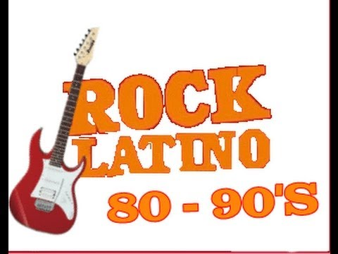Rock Latino - Mix 80 y 90's