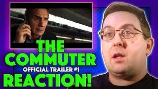 REACTION! The Commuter Trailer #1 - Liam Neeson Movie 2018