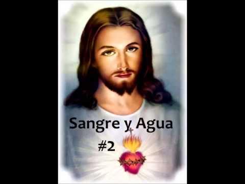 1 HORA #2 SANGRE y AGUA- EDITADO- MUSICA Catolica Cristiana Cantos