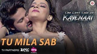 Tu Mila Sab - The Last Tale of Kayenaat   Zeeshan Khan & Vani Vashisth   Altamas Faridi