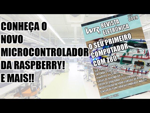NOVO MICROCONTROLADOR RP2040 E OUTROS ASSUNTOS!