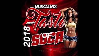 2018 Soca-Dj Musical Mix- Taste Of Soca 2018