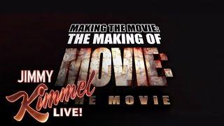 Making the Movie: The Making of Movie: The Movie