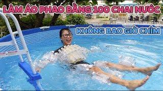 Tự Chế Áo Phao Bơi Bằng 100 Chai Nước