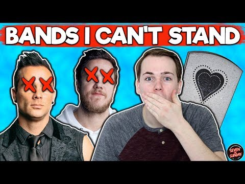 7 SONGS I LOVE BY BANDS I CAN'T STAND
