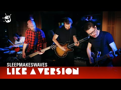 sleepmakeswaves cover Robert Miles 'Children' for Like A Version