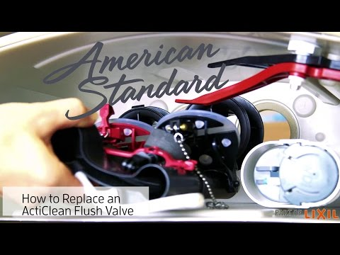 Toilet Flush Valve Replacement – ActiClean Self-Cleaning Toilet by American Standard
