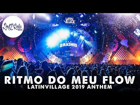D-Rashid, F1rstman & Flow 212 - Ritmo Do Meu Flow (LatinVillage 2019 Anthem)