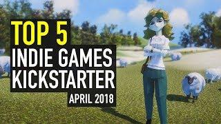 Top 5 Indie Games on Kickstarter - April 2018
