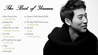 All Time Best of Yiruma - 2 Hours Non-stop Yiruma's Greatest Hits