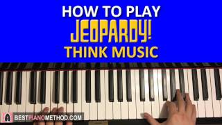 HOW TO PLAY - Jeopardy Theme - Think Music (Piano Tutorial Lesson)