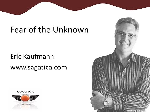 Fear of the Unknown - 1 min Exec Tip from Eric Kaufmann
