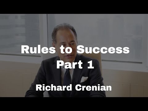 Rules to Success - Richard Crenian Business Series