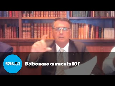 Bolsonaro aumenta IOF para custear novo Bolsa Família