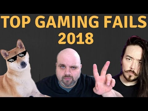 Biggest Gaming Fail Of 2018! (Special Guests)