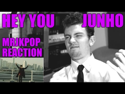 Junho HEY YOU ( 준호 ) Reaction / Review - MRJKPOP
