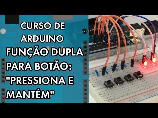 BOTÃO COM FUNÇÃO DUPLA