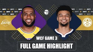 Los Angeles Lakers vs. Denver Nuggets [GAME 3 HIGHLIGHTS] | 2020 NBA Playoffs