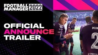 Football Manager 2022 | Release Date | #FM22 Announce Trailer