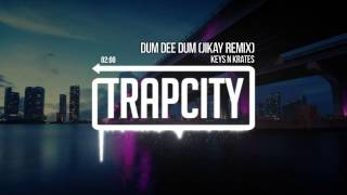 Keys N Krates - Dum Dee Dum (JiKay Remix) [OFFICIAL]