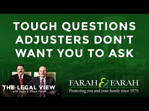 Tough Questions Insurance Adjusters Don't Want You to Ask