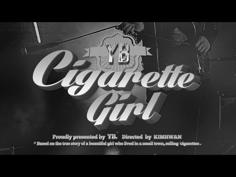 YB - Cigarette Girl (Official MV) - Smashpipe music