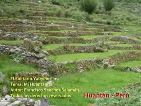 Mi Huantanita - El Solitario Yauyino - Francisco Sanchez Salamán