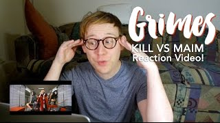 GRIMES Kill VS Maim MV Reaction