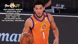 Time Out 7 Agustus 2020: Phoenix Suns Belum Terkalahkan // Timnas Mau Naturalisasi Pemain NBA?