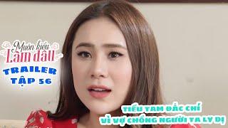 Muôn Kiểu Làm Dâu -Trailer Tập 56 | Phim Mẹ chồng nàng dâu -  Phim Việt Nam Mới Nhất 2019 - Phim HTV