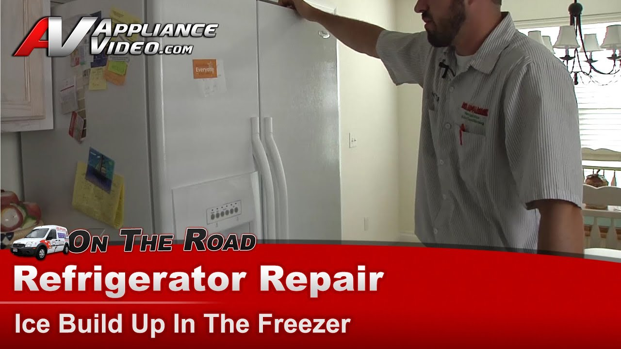 Whirlpool Refrigerator Repair Ice Build Up In The