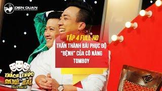 Thách thức danh hài 3 | tập 4 full hd: Trấn Thành Trường Giang