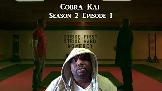 Cobra Kai : Season 2 Episode 1( Mercy Part ll ) NTX React's