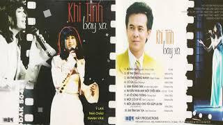 Album Khi Tình Bay Xa - Ý Lan, Thái Châu, Thanh Vân - Tình Khúc Hải Ngoại Hay Nhất (Mây CD)