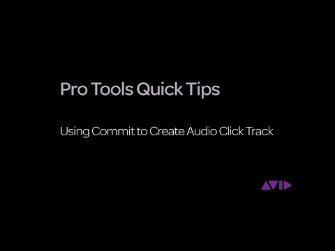 Pro Tools Quick Tips - Using Commit to Create Audio Click Track