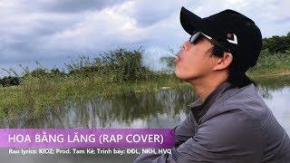[MV] Hoa Bằng Lăng (Rap Cover) (Prod. Tam Kê)   Bồ Tèo Vlogs
