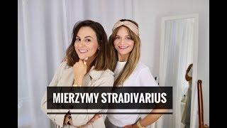 Mierzymy - STRADIVARIUS I oczekiwania vs rzezywistość
