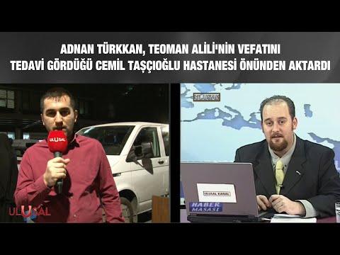 Adnan Türkkan, Teoman Alili'nin vefatını tedavi gördüğü Cemil Taşçıoğlu Hastanesi önünden aktardı