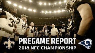 Pregame Report: New Orleans Saints vs. Los Angeles Rams | NFC Championship