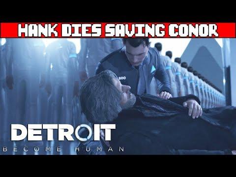 Hank Dies Saving Connor DETROIT BECOME HUMAN