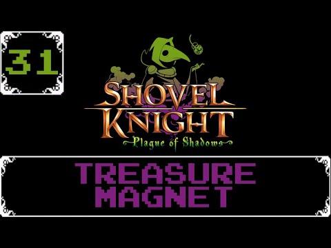 Treasure Magnet   Shovel Knight: Treasure Trove Let s Play [Part 31]
